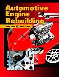 Automotive Engine Rebuilding (2ND 03 Edition)