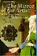 Mirror of the Artist Art of Northern Renaissance Perspectives Series