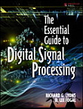 The Essential Guide to Digital Signal Processing (Essential Guide)