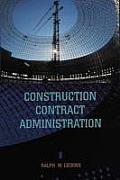 Construction Contract Administration (98 Edition)