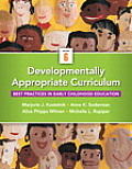 Developmentally Appropriate Curriculum Best Practices In Early Childhood Education Loose Leaf Version With Video Enhanced Pearson Etext Access Ca
