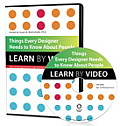 Things Every Designer Needs to Know about People: Learn by Video (Learn by Video)