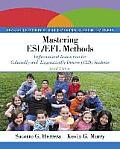 Mastering Esl Efl Methods Differentiated Instruction For Culturally & Linguistically Diverse Cld Students Loose Leaf Version With Video Enh