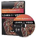 Adobe Illustrator CC Learn by Video (2014 Release) (Learn by Video)