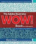 The Adobe Illustrator Wow! Book for Cs6 and CC (Wow!)
