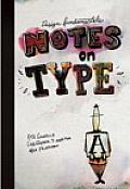 Design Fundamentals: Notes on Type (Design Fundamentals)
