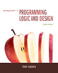 Starting Out With Program. Logic and Design (4TH 16 Edition)