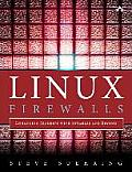 Linux Firewalls 4th Edition Enhancing Security with NFTables & Beyond