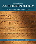 Anthropology: A Global Perspective