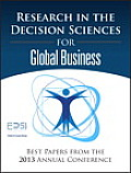 Research in the Decision Sciences for Global Business: Best Papers from the 2013 Annual Conference (FT Press Operations Management)