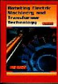 Rotating Electric Machinery and Transformer Technology (4TH 97 Edition)