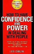 How To Have Confidence and Power in Dealing With People (56 Edition) Cover