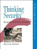 Thinking Security: Stopping Next Year's Hack (Addison-Wesley Professional Computing)