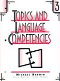 Topics & Language Competencies #3: Topics and Language Competencies Book 3