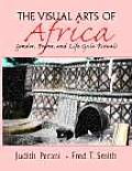 Visual Arts of Africa Gender Power & Life Cycle Rituals
