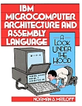 IBM Microcomputer Architecture & Assembly Language