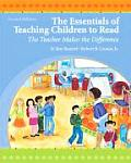 The Essentials of Teaching Children to Read: The Teacher Makes the Difference