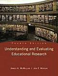 Understanding and Evaluating Educational Research (4TH 10 Edition)