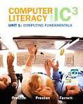 Computer Literacy For Ic3 Unit 1 Computi