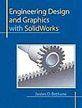 Engineering Design & Graphics with SolidWorks