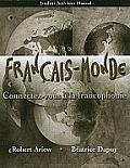 Student Activities Manual for Franaais Monde Connectez Vous a la Francophonie