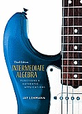 Intermediate Algebra: Functions & Authentic Applications Value Package (Includes Student Solutions Manual)