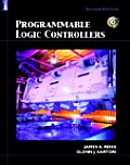 Programmable Logic Controllers - With CD (2ND 09 Edition)