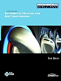 Automotive Heating and Air Conditioning (5TH 10 - Old Edition)