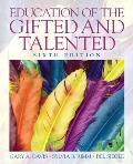 Education of the Gifted and Talented (6TH 11 Edition)