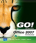 Go! with Microsoft Office 2007 Introductory Value Pack (Includes Myitlab 12-Month Student Access & Microsoft Office 2007 180-Day Trial 2008)