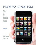 Professionalism: Skills for Workplace Success - Text Only (2ND 11 - Old Edition)