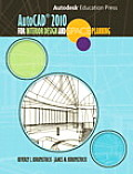 Autocad 2010 for Inter. Design and Space Planning (10 Edition)