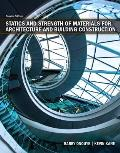 Statics and Strength of Materials for Architecture and Building Construction (4TH 12 Edition)