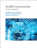 8051 Microcontroller A Systems Approach