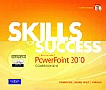 Skills for Success With Microsoft Powerpoint 2010 - With CD (11 Edition)