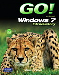 Go! With Windows 7 Introductory - With CD (11 Edition)