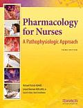 Pharmacology for Nurses: A Pathophysiologic Approach [With Access Code] Cover