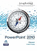 Exploring Microsoft Office Powerpoint 2010, Introductory - With CD (11 Edition)