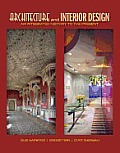 Architecture and Interior Design: From Antiquity to the Present