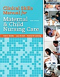 Clinical Skills Manual for Maternal & Child Nursing Care Cover