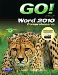 Go! With MS. Word 2010, Compreh. - With CD (11 Edition)