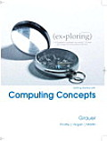 Exploring Getting Started With Computing Concepts (11 Edition)