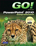 Go! with Microsoft PowerPoint 2010, Comprehensive [With CDROM]