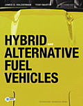 Hybrid and Alternative Fuel Vehicles (2ND 11 - Old Edition)
