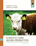 Scientific Farm Animal Production (10TH 12 Edition)