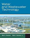 Water and Wastewater Technology (7TH 12 Edition)