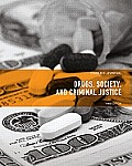 Drugs Society & Criminal Justice 3rd Edition