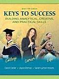 Keys to Success: Building Analytical, Creative, and Practical Skills, Brief Fifth Edition