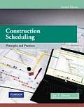 Construction Scheduling - With CD (2ND 09 Edition)