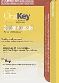 Onekey Blackboard, Student Access Kit, Essentials of Fire Fighting and Fire Department Operations